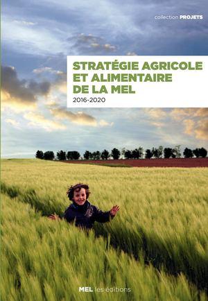Stratégie agricole et alimentaire de la MEL 2016-2020