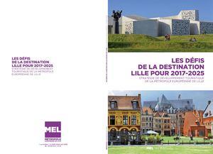 Les défis de la destination Lille pour 2017 - 2025